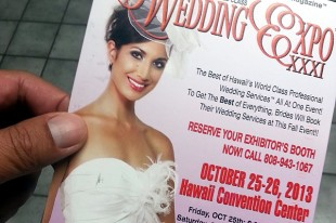 THE HAWAII WEDDING EXPO IS HERE!  I'll pass…again.